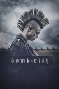 Nonton Film Bomb City (2017) Subtitle Indonesia Streaming Movie Download