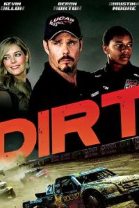 Nonton Film Dirt (2018) Subtitle Indonesia Streaming Movie Download