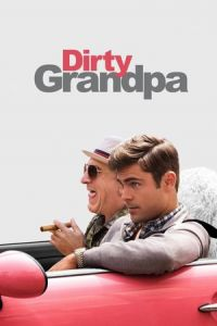 Nonton Film Dirty Grandpa (2016) Subtitle Indonesia Streaming Movie Download