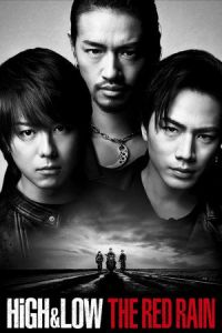 Nonton Film High & Low the Red Rain (2016) Subtitle Indonesia Streaming Movie Download