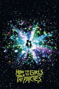 Nonton Film How to Talk to Girls at Parties (2017) Subtitle Indonesia Streaming Movie Download