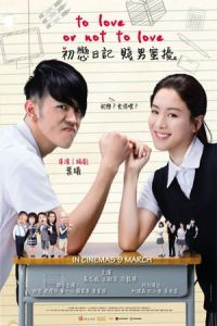 Nonton Film To Love or Not to Love (2017) Subtitle Indonesia Streaming Movie Download