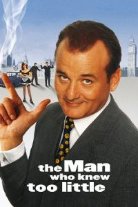 Nonton Film The Man Who Knew Too Little (1997) Subtitle Indonesia Streaming Movie Download
