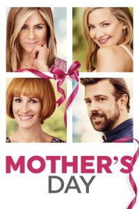 Nonton Film Mother's Day (2016) Subtitle Indonesia Streaming Movie Download