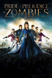 Nonton Film Pride and Prejudice and Zombies (2016) Subtitle Indonesia Streaming Movie Download