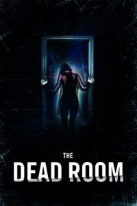 Nonton Film The Dead Room (2015) Subtitle Indonesia Streaming Movie Download