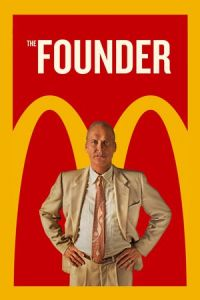 Nonton Film The Founder (2016) Subtitle Indonesia Streaming Movie Download