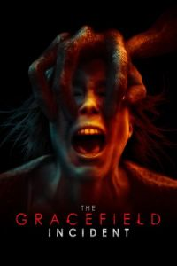 Nonton Film The Gracefield Incident (2017) Subtitle Indonesia Streaming Movie Download