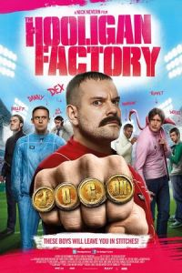 Nonton Film The Hooligan Factory (2014) Subtitle Indonesia Streaming Movie Download