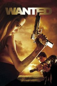 Nonton Film Wanted (2008) Subtitle Indonesia Streaming Movie Download