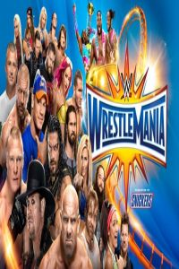 Nonton Film WWE Wrestlemania XXXIII (2017) Subtitle Indonesia Streaming Movie Download
