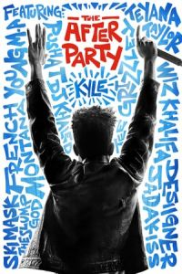 Nonton Film The After Party(2018) Subtitle Indonesia Streaming Movie Download