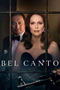 Nonton Film Bel Canto(2018) Subtitle Indonesia Streaming Movie Download