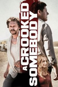 Nonton Film A Crooked Somebody(2017) Subtitle Indonesia Streaming Movie Download