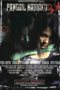 Nonton Film Panggil namaku 3X (2005) Subtitle Indonesia Streaming Movie Download