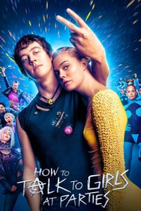 Nonton Film How to Talk to Girls at Parties (2018) Subtitle Indonesia Streaming Movie Download