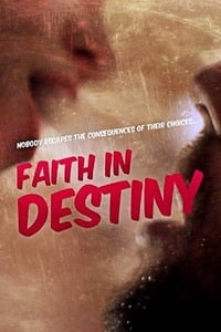 Nonton Film Faith in Destiny (2012) Subtitle Indonesia Streaming Movie Download