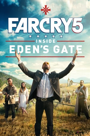 Nonton Film Far Cry 5: Inside Eden's Gate (2018) Subtitle Indonesia Streaming Movie Download