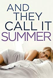 Nonton Film And They Call It Summer (2012) Subtitle Indonesia Streaming Movie Download
