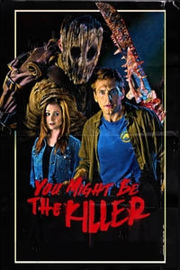 Nonton Film You Might Be the Killer (2018) Subtitle Indonesia Streaming Movie Download