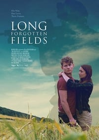 Nonton Film Long Forgotten Fields (2015) Subtitle Indonesia Streaming Movie Download