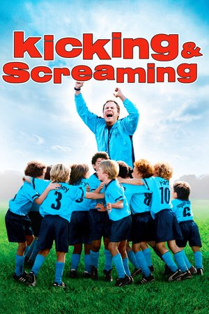 Nonton Film Kicking & Screaming (2005) Subtitle Indonesia Streaming Movie Download