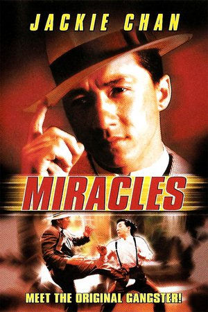 Nonton Film Miracles – Mr. Canton and Lady Rose (1989) Subtitle Indonesia Streaming Movie Download