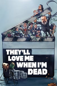 Nonton Film They'll Love Me When I'm Dead (2018) Subtitle Indonesia Streaming Movie Download