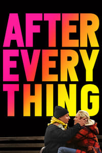 Nonton Film After Everything (2018) Subtitle Indonesia Streaming Movie Download