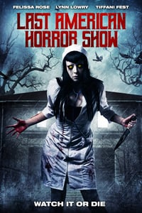Nonton Film Last American Horror Show (2018) Subtitle Indonesia Streaming Movie Download