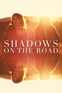 Nonton Film Shadows on the Road (2018) Subtitle Indonesia Streaming Movie Download