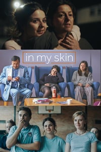 Nonton Film In My Skin (2018) Subtitle Indonesia Streaming Movie Download