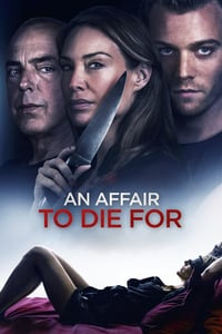 Nonton Film An Affair to Die For (2019) Subtitle Indonesia Streaming Movie Download