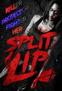 Nonton Film Split Lip (2019) Subtitle Indonesia Streaming Movie Download