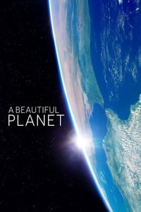 Nonton Film A Beautiful Planet (2016) Subtitle Indonesia Streaming Movie Download