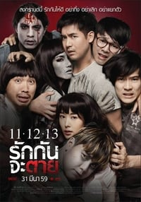 Nonton Film 11-12-13 Rak Kan Ja Tai (2016) Subtitle Indonesia Streaming Movie Download