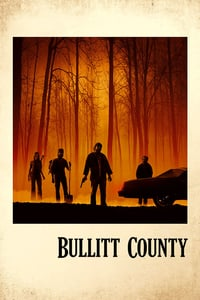 Nonton Film Bullitt County (2018) Subtitle Indonesia Streaming Movie Download