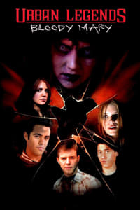 Nonton Film Urban Legends: Bloody Mary (2005) Subtitle Indonesia Streaming Movie Download