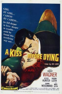 Nonton Film A Kiss Before Dying (1956) Subtitle Indonesia Streaming Movie Download