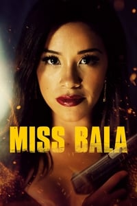Nonton Film Miss Bala (2019) Subtitle Indonesia Streaming Movie Download