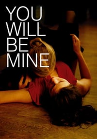 Nonton Film You Will Be Mine (2009) Subtitle Indonesia Streaming Movie Download