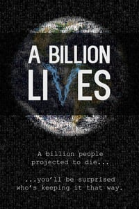 Nonton Film A Billion Lives (2016) Subtitle Indonesia Streaming Movie Download
