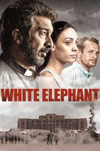 Nonton Film White Elephant (2012) Subtitle Indonesia Streaming Movie Download