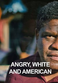 Nonton Film Angry, White and American (2017) Subtitle Indonesia Streaming Movie Download