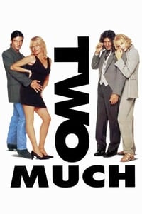 Nonton Film Two Much (1996) Subtitle Indonesia Streaming Movie Download