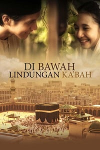 Nonton Film Under the Protection of Ka'Bah (2011) Subtitle Indonesia Streaming Movie Download